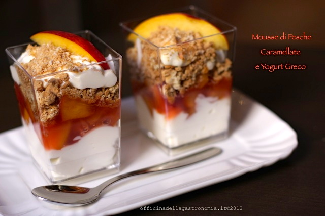Mousse di Pesche Caramellate e Yogurt Greco